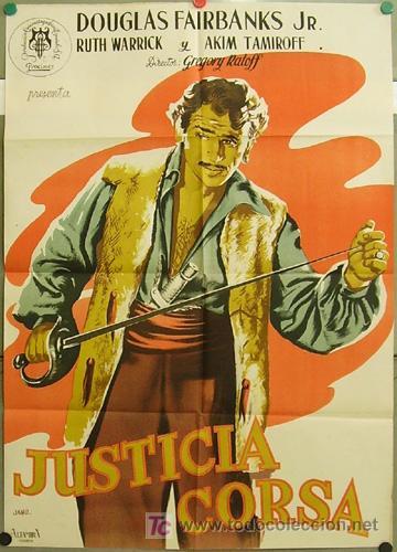 ZL05D JUSTICIA CORSA DOUGLAS FAIRBANKS JR. JANO POSTER ORIGINAL 70X100 ESTRENO LITOGRAFIA (Cine - Posters y Carteles - Aventura)