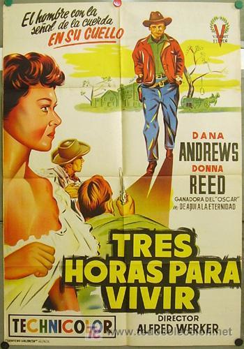 ZQ61D TRES HORAS PARA VIVIR DANA ANDREWS DONNA REED POSTER ORIGINAL 70X100 ESTRENO LITOGRAFIA (Cine - Posters y Carteles - Westerns)