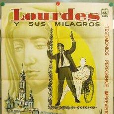 Cine: DT81 LOURDES Y SUS MILAGROS DOCUMENTAL POSTER ORIGINAL 70X100 ESTRENO. Lote 10006537