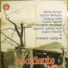 Cine: EA85 ACCIDENTE 703 CARLOS ESTRADA SUSANA CAMPOS NURIA TORRAY FORQUE POSTER ORIGINAL 70X100 ESTRENO. Lote 9227829