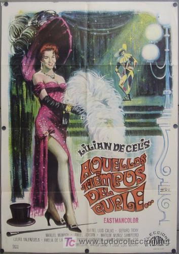 EB55 AQUELLOS TIEMPOS DEL CUPLE LILIAN DE CELIS POSTER ORIGINAL 70X100 (Cine - Posters y Carteles - Clasico Español)