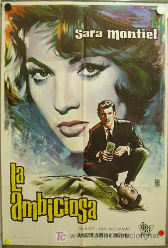 EB79 LA AMBICIOSA / DONDE EL CIRCULO TERMINA SARA MONTIEL POSTER ORIGINAL 70X100 ESTRENO (Cine - Posters y Carteles - Clasico Español)