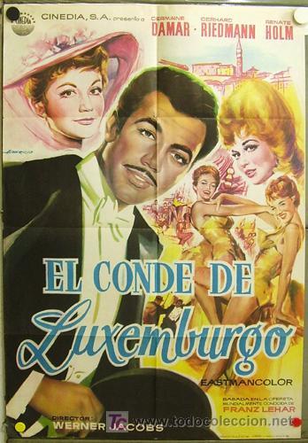 EB93 EL CONDE DE LUXEMBURGO GERHARD RIEDMANN RENATE HOLM POSTER ORIGINAL 70X100 ESTRENO (Cine - Posters y Carteles - Aventura)