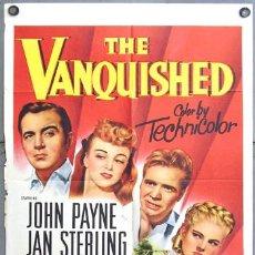Cine: YV54D THE VANQUISHED JOHN PAYNE JAN STERLING POSTER ORIGINAL AMERICANO 70X105. Lote 9294932