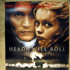 Cine: CARTEL DE HEADS WILL ROLL - SLEEPY HOLLOW - TIM BURTON FILM, CON JOHNNY DEEP Y CRISTINA RICCI. Lote 23457659