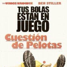 Cine: 'CUESTIÓN DE PELOTAS', CON BEN STILLER. TAMAÑO FOLIO.. Lote 2980391