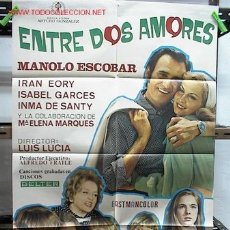 Cine: ENTRE DOS AMORES. MANOLO ESCOBAR. Lote 7654174
