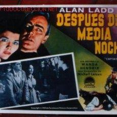 Cine: ALAN LADD - DESPUES DE MEDIANOCHE - LOBBY CARD ORIGINAL MEXICANO. Lote 2465641