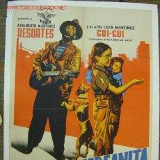 Cine: POBRE HUERFANITA - ADALBERTO MARTINEZ RESORTES, GUI-GUI - LITOGRAFIA. Lote 24975864