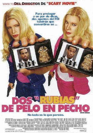 'DOS RUBIAS DE PELO EN PECHO'. USA. 2004. (Cine - Posters y Carteles - Comedia)