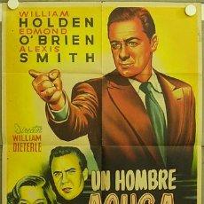 Cine: FC78 UN HOMBRE ACUSA WILLIAM HOLDEN ALEXIS SMITH O'BRIEN LLOAN POSTER ORIG 70X100 ESTRENO LITOGRAFIA. Lote 16636268