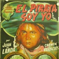 Cine: CCJ FD37 EL PIRATA SOY YO JUAN DE LANDA CIFESA POSTER ORIGINAL 70X100 ESTRENO LITOGRAFIA. Lote 17654767