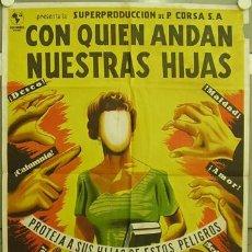 Cine: FD47 CON QUIEN ANDAN NUESTRAS HIJAS EMILIO GOMEZ MURIEL POSTER ORIGINAL 70X100 ESTRENO LITOGRAFIA. Lote 9975388