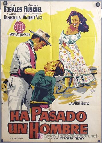 FI13 HA PASADO UN HOMBRE LINA ROSALES POSTER ORIGINAL 70X100 ESTRENO LITOGRAFIA (Cine - Posters y Carteles - Clasico Español)