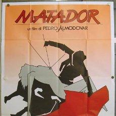 Cine: QT43 MATADOR PEDRO ALMODOVAR TOROS POSTER ORIGINAL ITALIANO 140X200. Lote 19625844