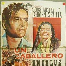 Cine: FQ89 UN CABALLERO ANDALUZ CARMEN SEVILLA JORGE MISTRAL TOROS POSTER ORIGINAL 70X100. Lote 10298705
