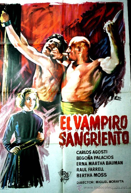EL VAMPIRO SANGRIENTO ( CARTEL 0RIGINAL DEL ESTRENO EN ESPAÑA 1963) DIRECTOR MIGUEL MORAYTA (Cine - Posters y Carteles - Terror)
