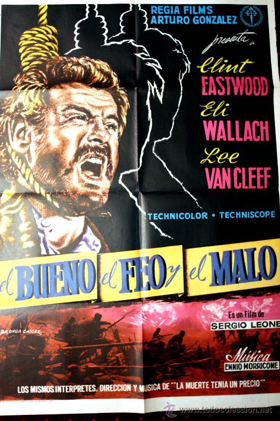 EL BUENO EL FEO Y EL MALO (CARTEL ORIGINAL DE REGIA FILMS ARTURO GONZALEZ DE SU ESTRENO EN ESPAÑA) (Cine - Posters y Carteles - Westerns)