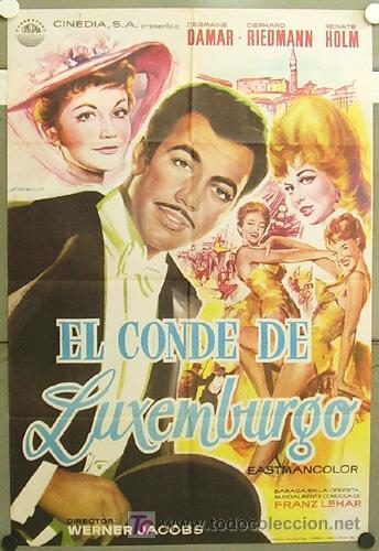 FZ04 EL CONDE DE LUXEMBURGO GERHARD RIEDMANN RENATE HOLM POSTER ORIGINAL 70X100 ESTRENO (Cine - Posters y Carteles - Aventura)