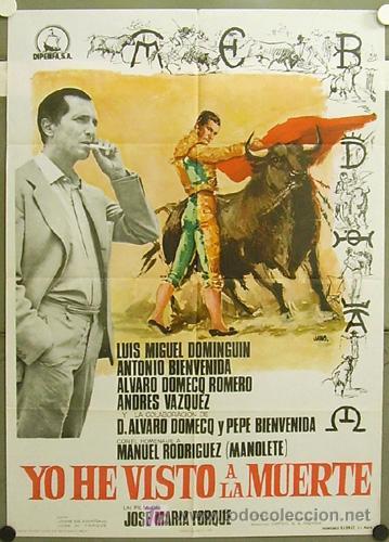 FY98 YO HE VISTO LA MUERTE LUIS MIGUEL DOMINGUIN FORQUE TOROS POSTER ORIGINAL 70X100 ESTRENO (Cine - Posters y Carteles - Suspense)