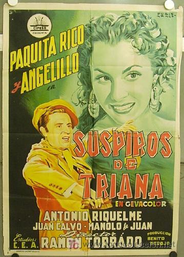 FZ09 SUSPIROS DE TRIANA PAQUITA RICO ANGELILLO CIFESA PERIS ARAGO POSTER 70X100 ESTRENO LITOGRAFIA (Cine - Posters y Carteles - Clasico Español)