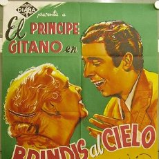 Cine: FZ59 BRINDIS AL CIELO EL PRINCIPE GITANO TOROS POSTER ORIGINAL 70X100 ESTRENO LITOGRAFIA. Lote 16153882