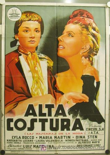 FZ75 ALTA COSTURA MARIA MARTIN CIFESA POSTER ORIGINAL ESTRENO 70X100 LITOGRAFIA (Cine - Posters y Carteles - Clasico Español)