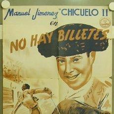 Cine: FZ99 NO HAY BILLETES CHICUELO II JOSE H. GAN TOROS POSTER ORIGINAL 48X68 ESPAÑOL LITOGRAFIA. Lote 11709091