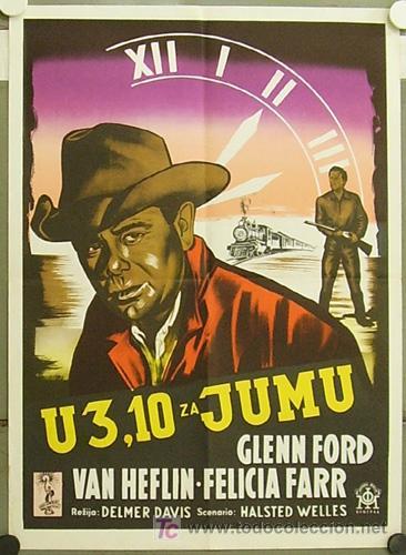 ZM17D EL TREN DE LAS 3:10 GLENN FORD DELMER DAVES POSTER ORIGINAL YUGOSLAVO 50X70 (Cine - Posters y Carteles - Aventura)