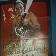Cine: CARTEL DE CINE DE 1000X700 TITULO LOS PERROS DE LA GUERRA . Lote 10896057