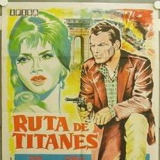 Cine: GL99 RUTA DE TITANES DON MEGOWAN CHELO ALONSO HILDEGARDE KNEF POSTER ORIGINAL 70X100 ESTRENO. Lote 11358749