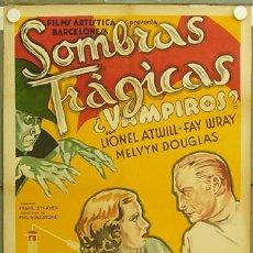 Cine: E1547D SOMBRAS TRAGICAS ¿VAMPIROS? FAY WRAY LIONEL ATWILL POSTER ORIGINAL ESTRENO 70X100 LITOGRAFIA. Lote 16153872
