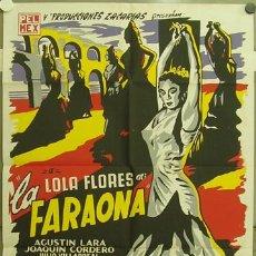 Cine: GN01 LA FARAONA LOLA FLORES POSTER ORIGINAL MEJICANO SERIGRAFIA 70X94. Lote 13494901