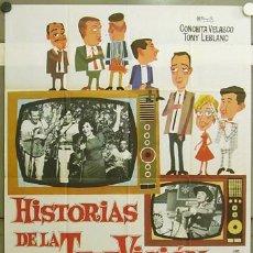 Cine: GQ33 HISTORIAS DE LA TELEVISION CONCHA VELASCO TONY LEBLANC POSTER ORIGINAL 70X100 ESTRENO. Lote 22478220