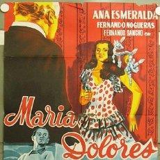 Cine: GR51 MARIA DOLORES ANA ESMERALDA POSTER ORIGINAL 70X100 ESTRENO LITOGRAFIA. Lote 16223355