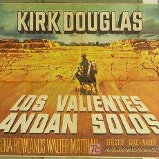 Cine: GR57 LOS VALIENTES ANDAN SOLOS KIRK DOUGLAS POSTER ORIGINAL 70X100 ESTRENO. Lote 11928931