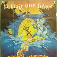 Cine: GT00 TOM Y JERRY LA PELICULA ANIMACION POSTER ORIGINAL FRANCES 120X160. Lote 11949497