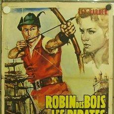 Cine: GT01 ROBIN HOOD Y LOS PIRATAS LEX BARKER POSTER ORIGINAL FRANCES 60X80. Lote 11949697