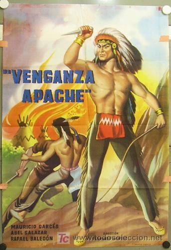 RQ92D VENGANZA APACHE RAFAEL BALEDON MAURICIO GARCES ABEL SALAZAR INDIOS POSTER ORIG 70X100 ESTRENO (Cine - Posters y Carteles - Westerns)