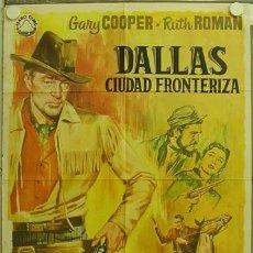Cine: GX80 DALLAS CIUDAD FRONTERIZA GARY COOPER RUTH ROMAN JANO POSTER ORIGINAL 70X100 ESPAÑOL. Lote 12070323
