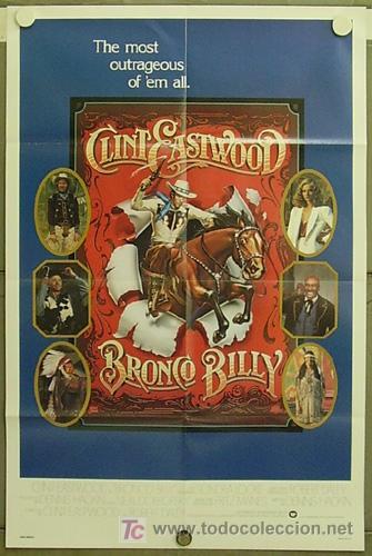 HF09 BRONCO BILLY CLINT EASTWOOD POSTER ORIGINAL AMERICANO 70X105 (Cine - Posters y Carteles - Acción)