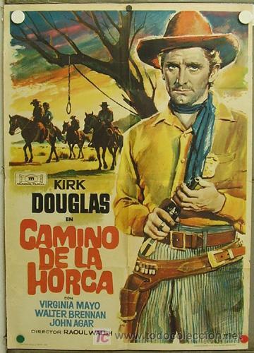 HF22 CAMINO DE LA HORCA KIRK DOUGLAS VIRGINIA MAYO RAOUL WALSH MAC POSTER ORIGINAL 70X100 ESTRENO (Cine - Posters y Carteles - Westerns)