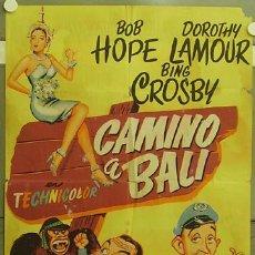 Cine: HG60 CAMINO A BALI BOB HOPE BING CROSBY DOROTHY LAMOUR JANO POSTER ORIG 70X100 ESTRENO LITOGRAFIA. Lote 18082918
