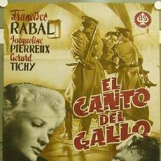 Cine: HH31 EL CANTO DEL GALLO FRANCISCO RABAL RAFAEL GIL POSTER ORIGINAL 70X100 ESTRENO LITOGRAFIA. Lote 12363809
