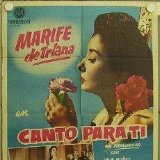 Cine: HH72 CANTO PARA TI MARIFE DE TRIANA POSTER ORIGINAL 70X100 ESTRENO. Lote 12367871