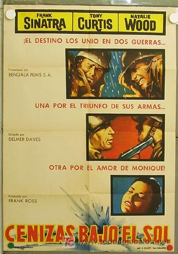 HI03 CENIZAS BAJO EL SOL NATALIE WOOD FRANK SINATRA TONY CURTIS POSTER ORIGINAL ESTRENO 70X100 (Cine - Posters y Carteles - Bélicas)