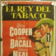 Cine: HI99 EL REY DEL TABACO GARY COOPER LAUREN BACALL PATRICIA NEAL ALBERICIO POSTER ORIG ESTRENO. Lote 12395788