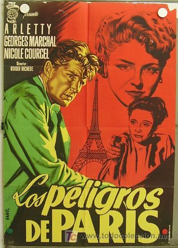 HJ37 LOS PELIGROS DE PARIS ARLETTY GEORGES MARCHAL POSTER ORIGINAL 70X100 ESTRENO LITOGRAFIA (Cine - Posters y Carteles - Aventura)