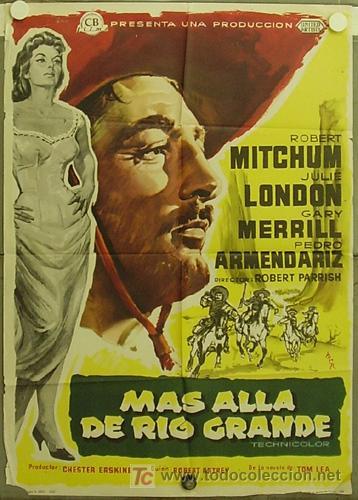 HJ77 MAS ALLA DE RIO GRANDE ROBERT MITCHUM JULIE LONDON MCP POSTER ORIGINAL 70X100 ESTRENO (Cine - Posters y Carteles - Westerns)