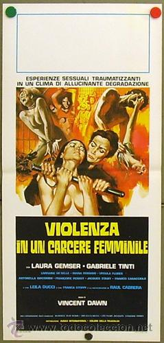 XV84D VIOLENCIA EN UNA CARCEL DE MUJERES LAURA GEMSER BRUNO MATTEI POSTER ORIGINAL ITALIANO 33X70 (Cine - Posters y Carteles - Acción)
